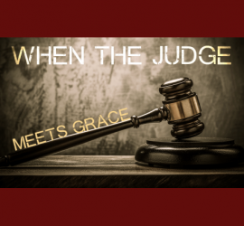 140605_When-the-Judge-meets-Graceblog_750x423